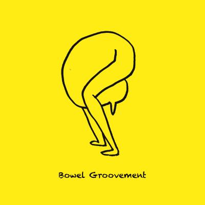 Bowel Groovement